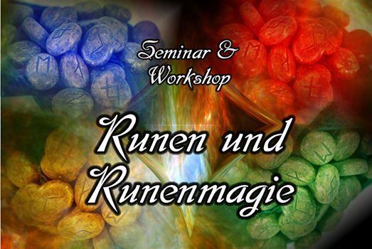 Runen und Runenmagie - Workshop und Seminar