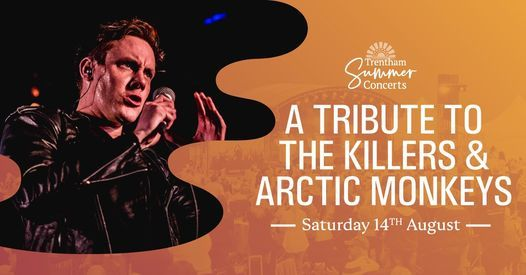 A Tribute to The Killers & Arctic Monkeys - EXTRA TICKETS ADDED, 14 August   Event in Stoke-on-Trent   AllEvents.in