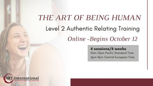 The ART of Being Human Level 2  - Online US/Europe, 12 October   Online Event   AllEvents.in