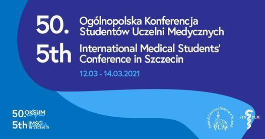50. Ogólnopolska 5. Międzynarodowa Konferencja Studentów Uczelni Medycznych, 12 March | Event in Szczecin