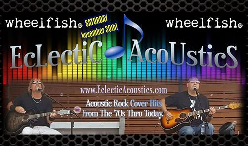 Eclectic Acoustics Live at Wheelfish - North Hills PA