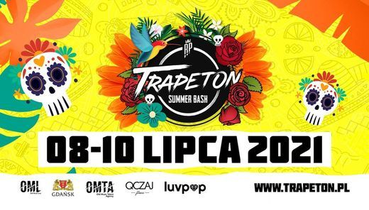 Trapeton Summer Bash Poland in 2021, 8 July | Event in Gdansk | AllEvents.in