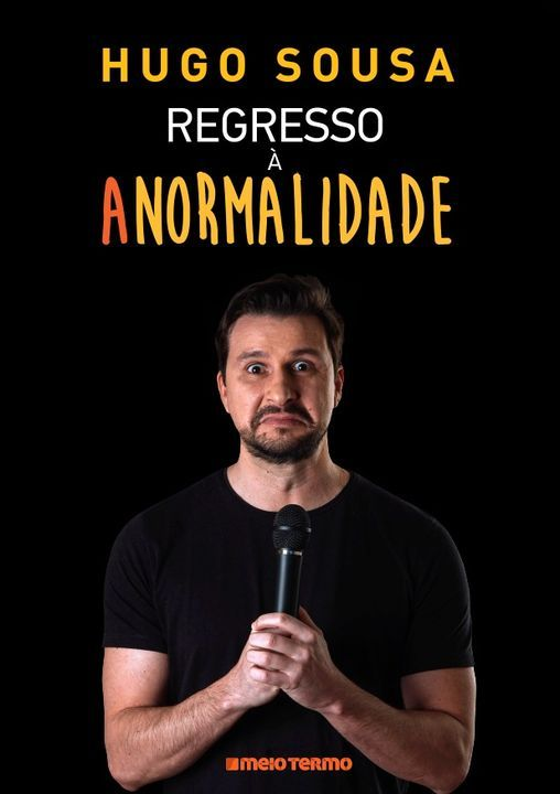"""Hugo Sousa - """"Regresso à Anormalidade"""", 20 May   Event in Almada   AllEvents.in"""