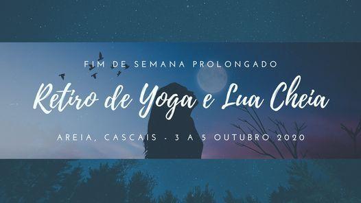 Retiro de Yoga e Lua Cheia em Cascais 3 a 5 Outubro