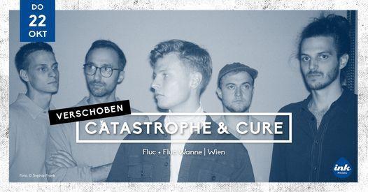 Catastrophe & Cure  Release Tour Wien