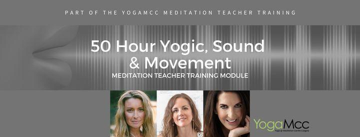50 HR Yogic, Sound & Movement Meditation Teacher Training, 5 February | Event in Calgary | AllEvents.in