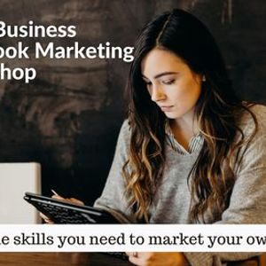Facebook Marketing and Digital Advertising for Small Business Owners