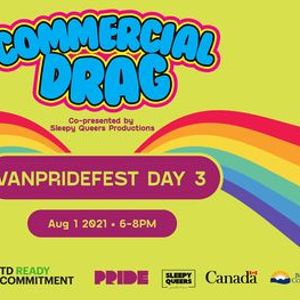 VanPrideFest Commercial Drag