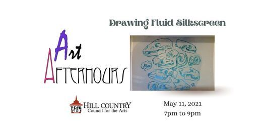 Drawing Fluid Silkscreen  - Art After Hours - Boerne | Event in Boerne | AllEvents.in