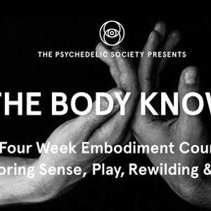 The Body Knows Course Exploring Sense Play Rewilding & Rest