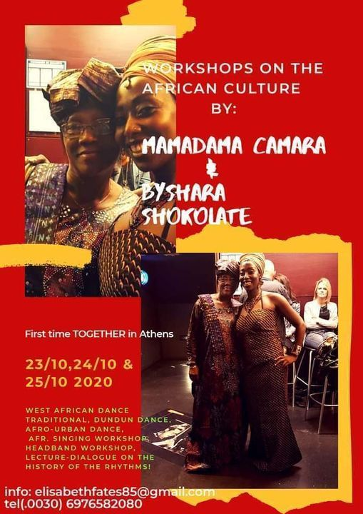 Workshops on the African culture by Mamadama Camara & Byshara Shokolate | Event in Athens | AllEvents.in