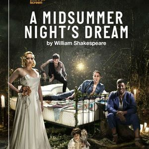 National Theater Live Midsummers Night Dream