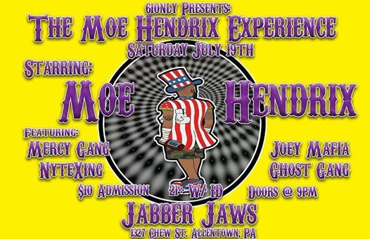 Moes Allentown Pa >> 610nly Presents The Moe Hendrix Experience At Jabber Jaws Bar And