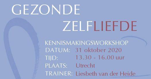 Kennismakingsworkshop Gezonde Zelfliefde, 31 October | Event in Utrecht | AllEvents.in