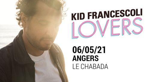 Kid Francescoli  Desprs  Le Chabada Angers