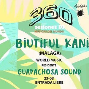360 Sesiones Dj - Biutiful Kani  Guapachosa Sound
