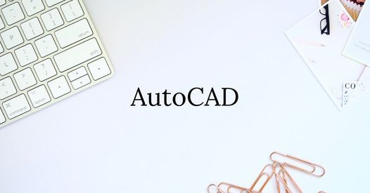 AutoCAD Training, 26 July | Event in Bellville | AllEvents.in