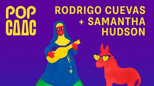 Rodrigo Cuevas + Samantha Hudson en Pop Caac, Sevilla   Event in Seville   AllEvents.in