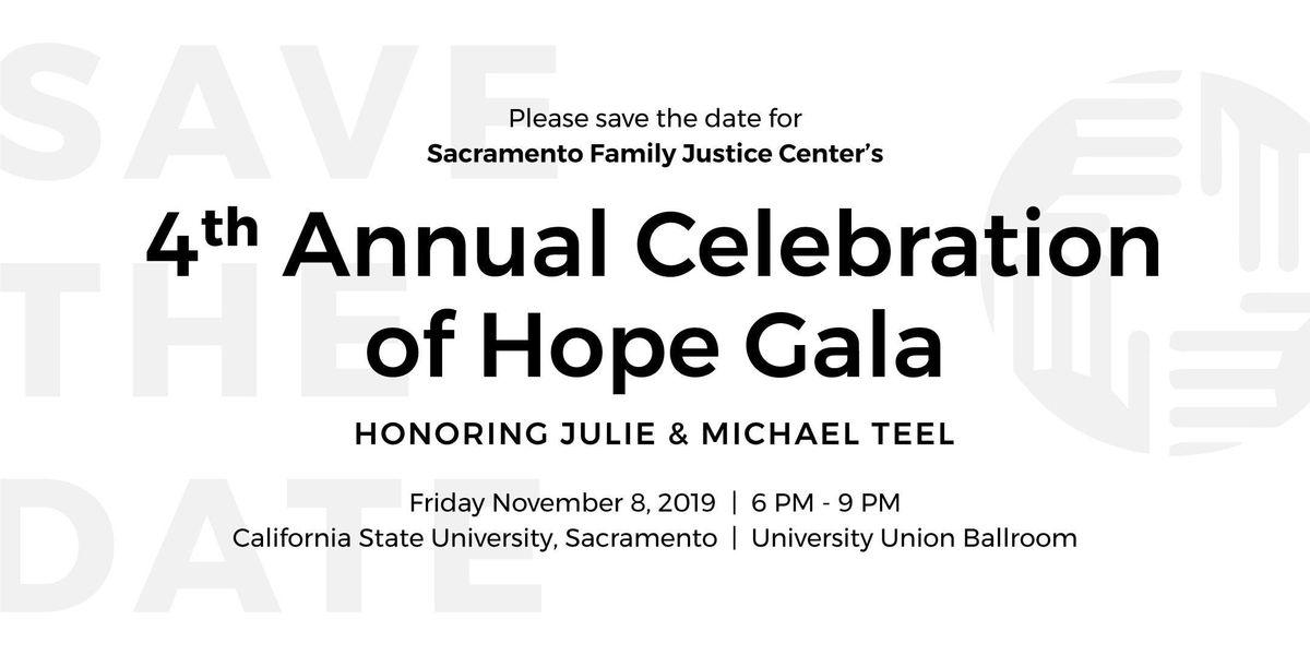 Sacramento Regional Family Justice Centers 4th Annual Celebration of Hope Gala