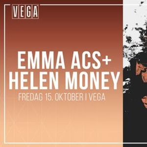 Emma Acs  Helen Money - VEGA