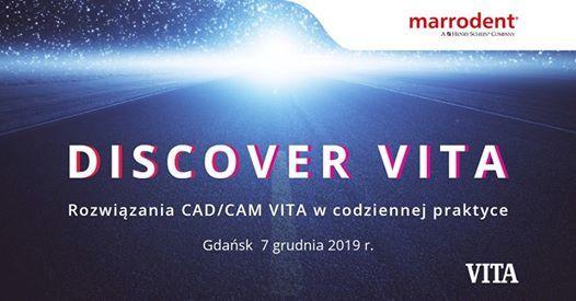 Discover VITA. Rozwizania cadcam VITA w codziennej praktyce.