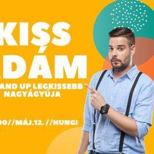 Kiss dm - A Stand Up legKissebb nagygyja