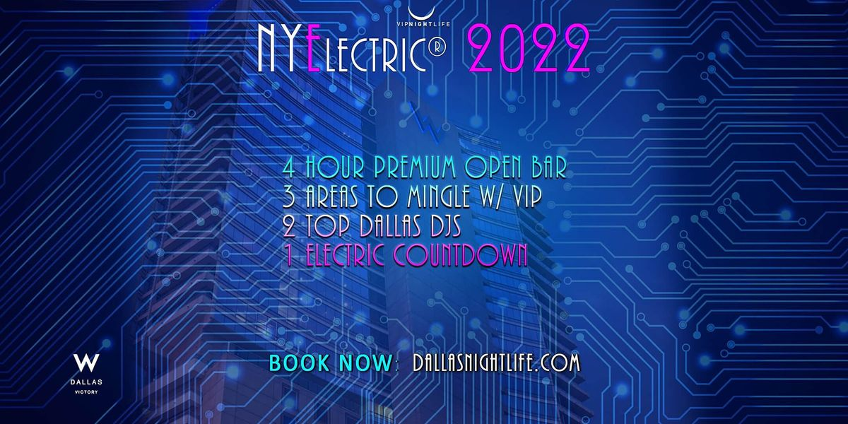 NYElectric W Dallas Rooftop New Years Eve Party 2022, 31 December   Event in Dallas   AllEvents.in