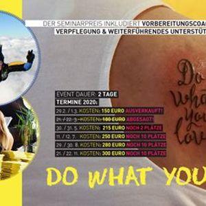 Do What You Love - Seminar Salzburg Mai