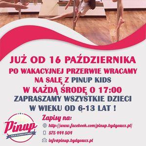 Pinup Kids reaktywacja czyli pole dance dla dzieci od 16.10