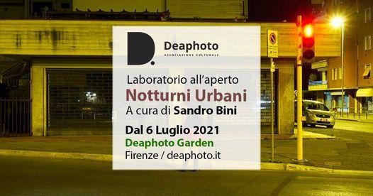 Notturni Urbani / Laboratorio all'aperto  - Deaphoto, 6 July | Event in Florence | AllEvents.in