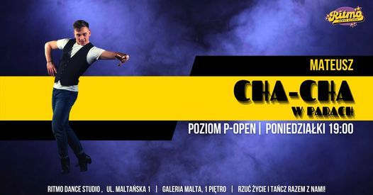 CHA-CHA w RITMO z Mateuszem | poziom P-OPEN, 10 May | Event in Poznan | AllEvents.in