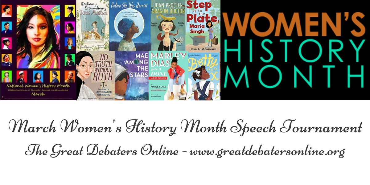 March - Womens History Month Speech Invitational