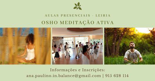 Osho Meditação Ativa - Aulas Presenciais | Event in Leiria | AllEvents.in