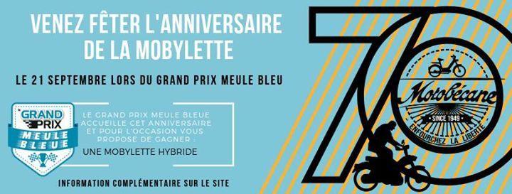 70 Ans De La Mobylette Au Grand Prix Meule Bleu