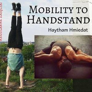 Stanie na Rkach Mobilno  Handstand to Mobility