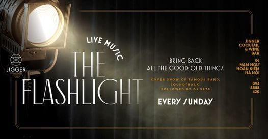 Live Music every Sunday: The Flashlight | Event in Hanoi | AllEvents.in