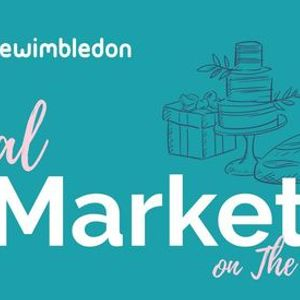Love Wimbledon Local Market on The Piazza