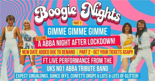 Gimme Gimme Gimme a 'SECOND' ABBA night after Lockdown!  • FT LIVE TRIBUTE BAND • **NEW DATE ADDED**, 29 June