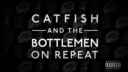 On Repeat Catfish and the Bottlemen Night - Perth