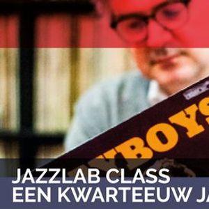 Jazzlab Class - Een Kwarteeuw Jazz
