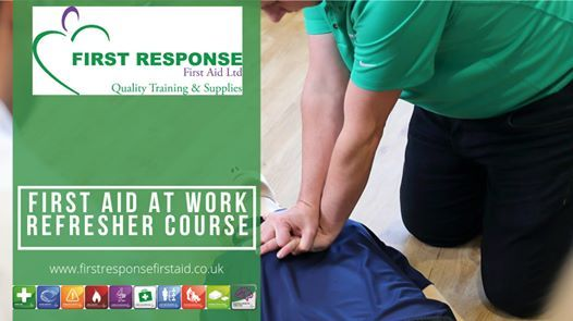 First Aid At Work Refresher Course 100 VAT inc parking & lunch