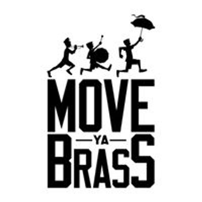 Move Ya Brass