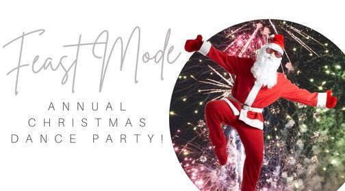 Feast Mode Annual Christmas Dance Party The Alignment Collective Perth 12 December 2020