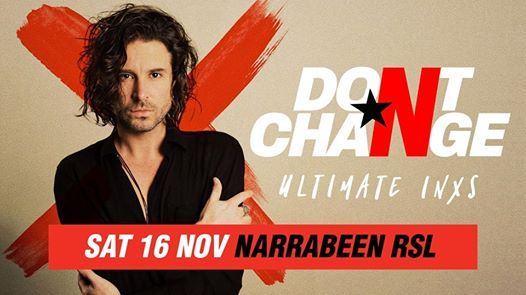 Dont Change - Ultimate INXS  Narrabeen RSL  Nth Narrabeen NSW