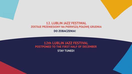 12. Lublin Jazz Festiwal / Przeniesiony | Event in Lublin | AllEvents.in