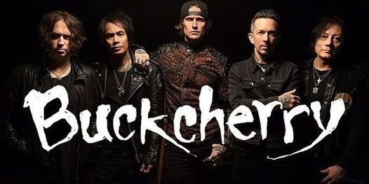 Buckcherry Live In Sudbury, 13 May | Event in Greater Sudbury | AllEvents.in