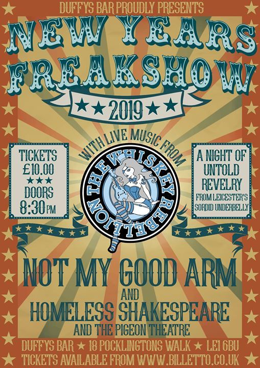 The Whiskey Rebellion Presents - New Years Freakshow