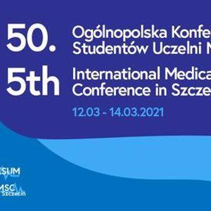 50. Oglnopolska 5. Midzynarodowa Konferencja Studentw Uczelni Medycznych