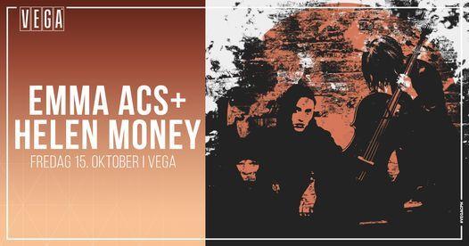 Emma Acs + Helen Money - VEGA, 15 October   Event in Copenhagen   AllEvents.in