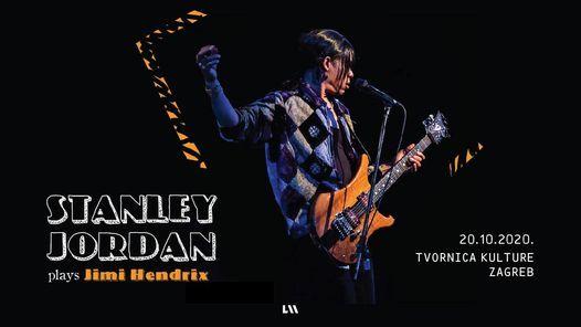 Stanley Jordan plays Jimi Hendrix u Tvornici / Točan datum uskoro!, 21 May | Event in Zagreb | AllEvents.in